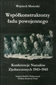 okładka Współkonstruktorzy ładu powojennego, Ebook   Wojciech Materski