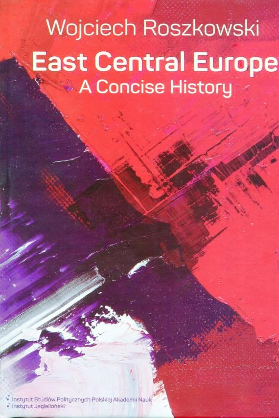okładka East Central Europe. Ebook | PDF | Wojciech  Roszkowski