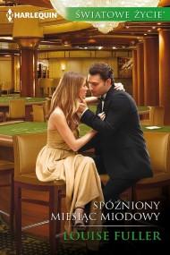 okładka Spóźniony miesiąc miodowy. Ebook | EPUB,MOBI | Louise Fuller