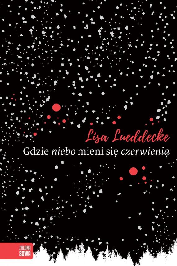 okładka Gdzie niebo mieni się czerwienią. Ebook | EPUB, MOBI | Lisa Lueddecke