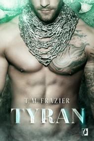 okładka Tyran. Ebook | EPUB,MOBI | T. M.  Frazier