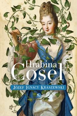 okładka Hrabina Cosel, Ebook | Józef Ignacy Kraszewski