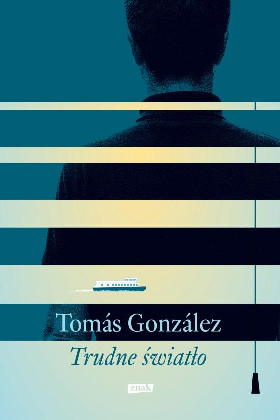 okładka Trudne światłoebook | EPUB, MOBI | Tomás González