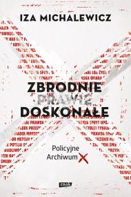 okładka Zbrodnie prawie doskonałe, Ebook | Iza Michalewicz
