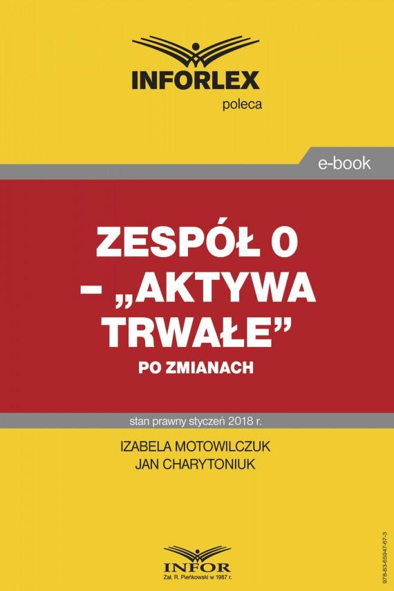 """okładka Zespół 0 – """"Aktywa trwałe"""" po zmianachebook   PDF   Jan Wróbel, Izabela Motowilczuk"""