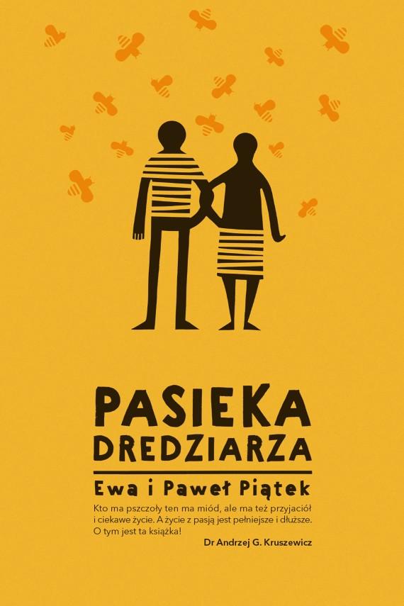 okładka Pasieka Dredziarzaebook | EPUB, MOBI | Ewa  Piątek, Paweł  Piątek