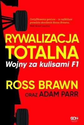 okładka Rywalizacja totalna. Wojny za kulisami F1, Ebook   Ross Brawn, Adam Parr