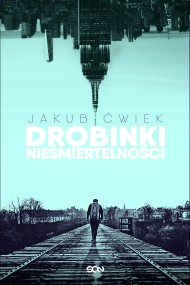 okładka Drobinki nieśmiertelności, Ebook | Jakub Ćwiek