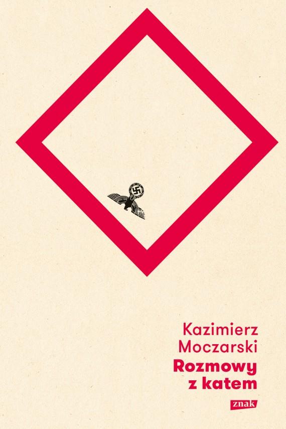 okładka Rozmowy z katem [2018]. Ebook | EPUB, MOBI | Kazimierz Moczarski
