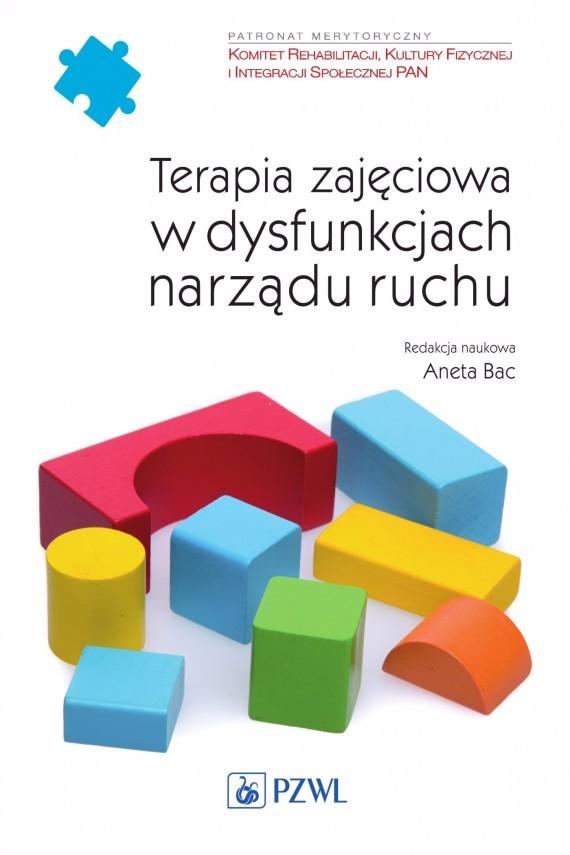 okładka Terapia zajęciowa w dysfunkcjach narządu ruchuebook | EPUB, MOBI | Aneta  Bac