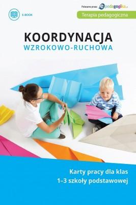 okładka Koordynacja wzrokowo-ruchowa. Karty pracy dla klas 1-3 szkoły podstawowej, Ebook | Izabella Lutze
