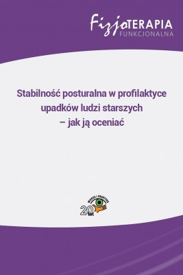 okładka Stabilność posturalna w profilaktyce upadków ludzi starszych – jak ją oceniać, Ebook   Marek  Ziółkowski