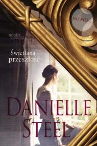 okładka Świetlana przeszłość, Ebook | Danielle Steel