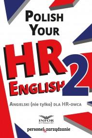 okładka Polish your HR English. Angielski (nie tylko) dla HR-owca-częć II, Ebook | INFOR PL SA