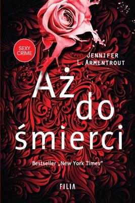 okładka Aż do śmierci, Ebook | Jennifer L. Armentrout