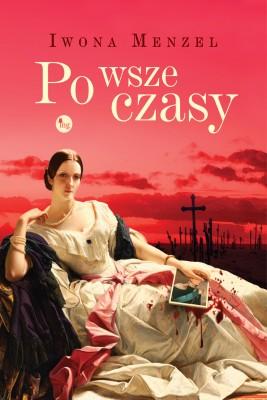 okładka Po wsze czasy, Ebook | Iwona Menzel