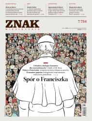 okładka Miesięcznik Znak nr 754: Spór o Franciszka. Ebook | EPUB,MOBI | autor  zbiorowy