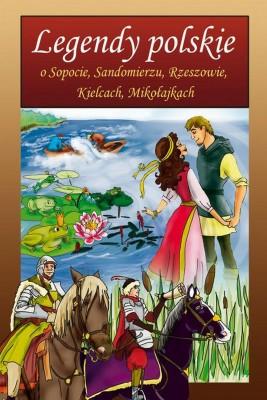 okładka Legendy polskie o Sopocie, Sandomierzu, Rzeszowie, Kielcach, Mikołajkach, Ebook | Małgorzata  Korczyńska