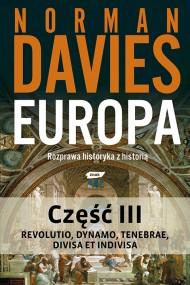 okładka Europa. Rozprawa historyka z historią. Część 3, Ebook | Norman Davies