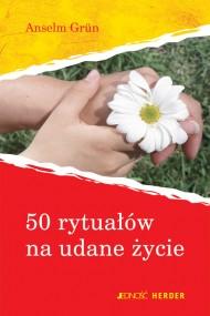 okładka 50 rytuałów na udane życie.. Ebook | EPUB_DRM | Anselm Grün