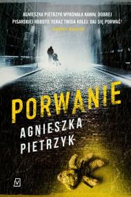 okładka Porwanie. Ebook   EPUB,MOBI   Agnieszka Pietrzyk