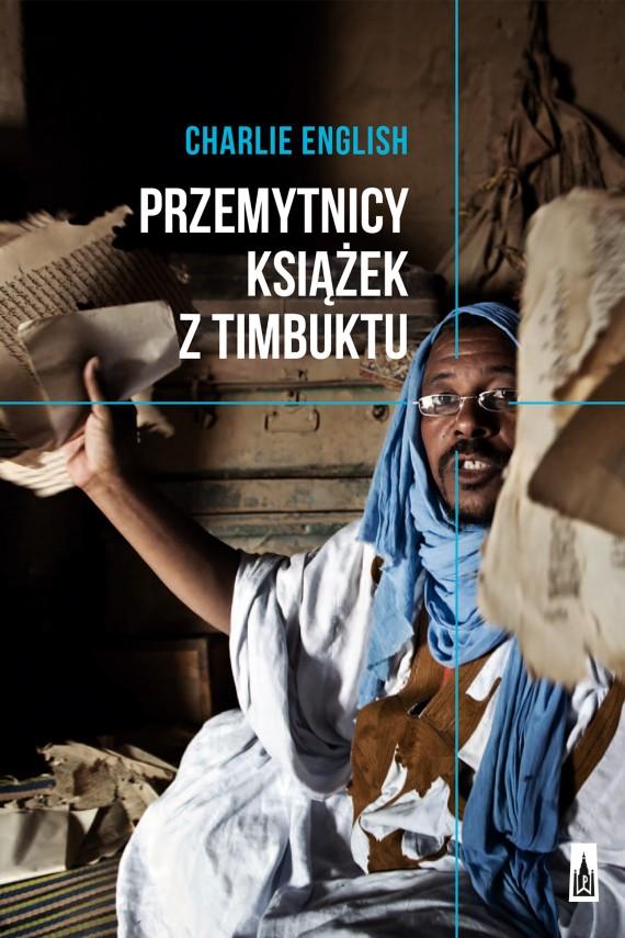 okładka Przemytnicy książek z Timbuktu. Ebook | EPUB, MOBI | Charlie  English
