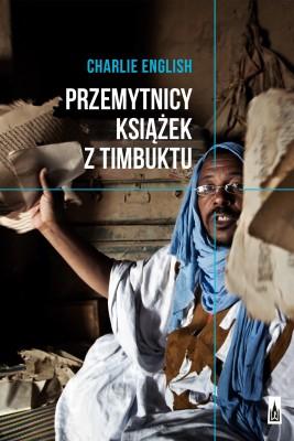 okładka Przemytnicy książek z Timbuktu, Ebook | Charlie  English