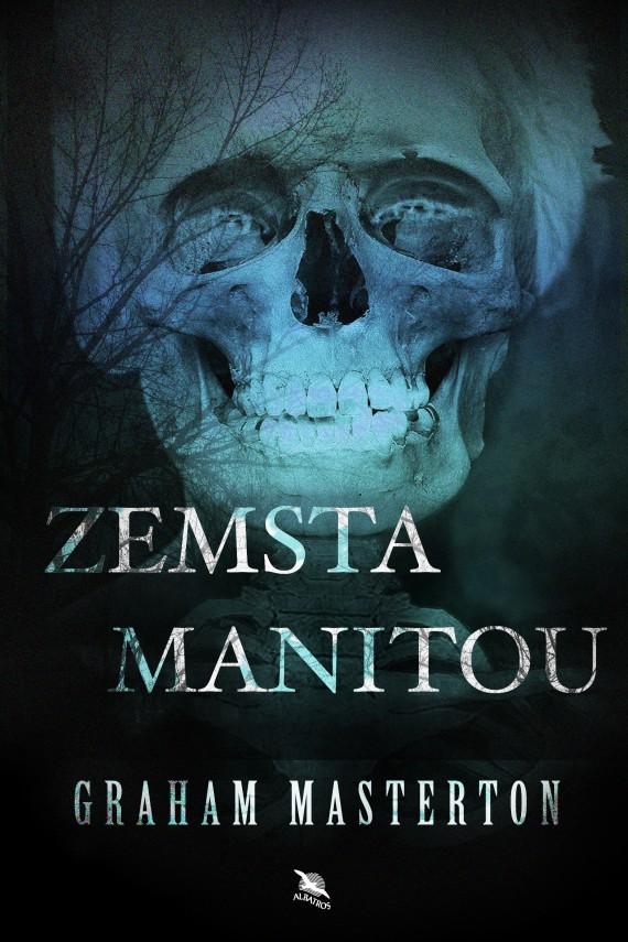 okładka Zemsta Manitouebook   EPUB, MOBI   Graham Masterton
