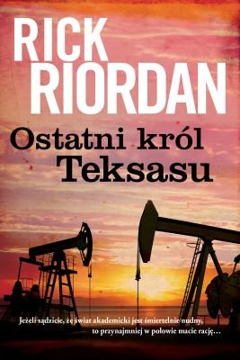 okładka Ostatni król Teksasu, Ebook | Rick Riordan