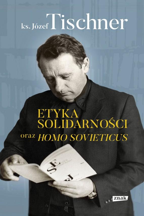okładka Etyka solidarności oraz Homo sovieticusebook | EPUB, MOBI | Józef Tischner