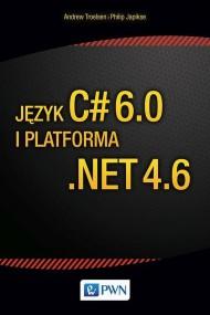 okładka Język C# 6.0 i platforma .NET 4.6. Ebook | papier | Andrew  Troelsen