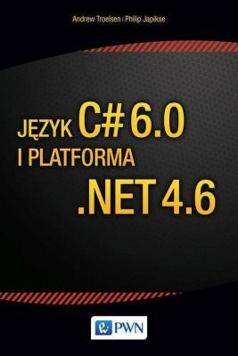 okładka Język C# 6.0 i platforma .NET 4.6, Ebook | Andrew  Troelsen