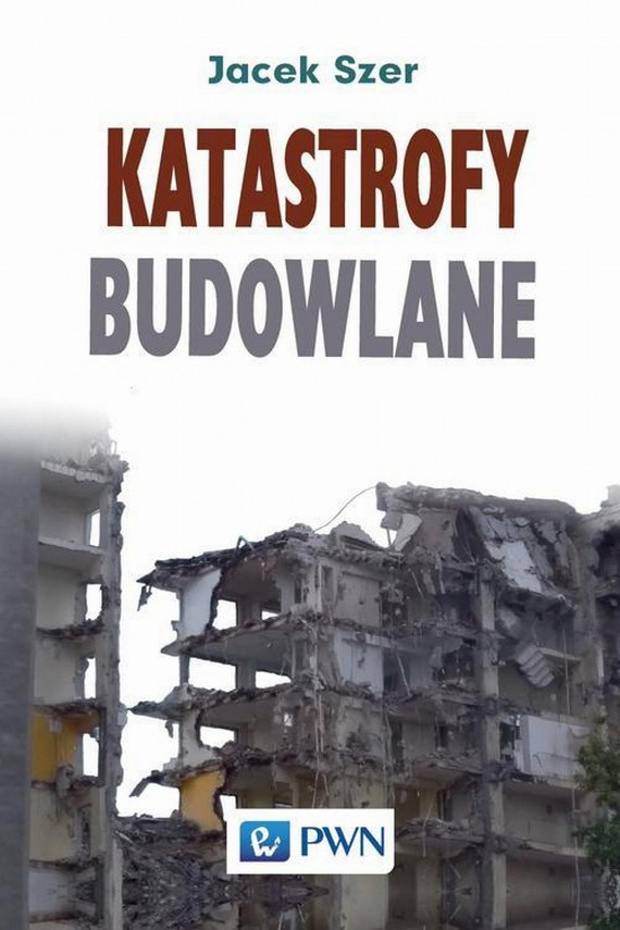 okładka Katastrofy budowlane. Ebook | EPUB, MOBI | Jacek  Szer