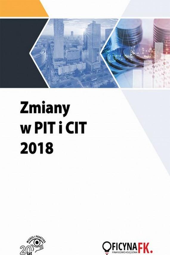 okładka Zmiany w PIT i CIT 2018. Ebook | PDF | Praca zbiorowa