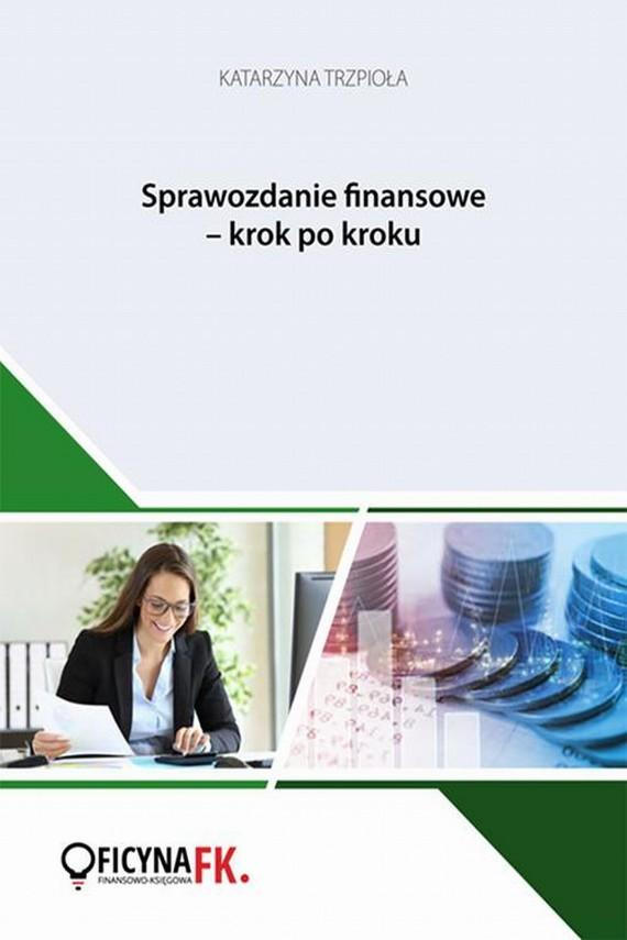 okładka Sprawozdanie finansowe krok po krokuebook | PDF | Katarzyna  Trzpioła