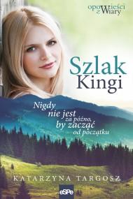 okładka Szlak Kingi. Ebook | EPUB,MOBI | Katarzyna  Targosz