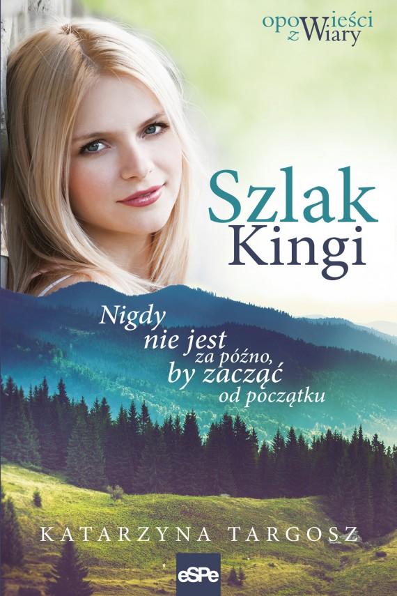 okładka Szlak Kingi. Ebook | EPUB, MOBI | Katarzyna  Targosz
