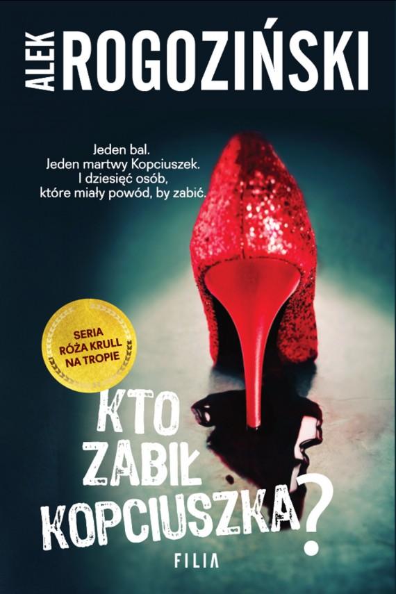 okładka Kto zabił Kopciuszka?. Ebook | EPUB, MOBI | Alek Rogoziński