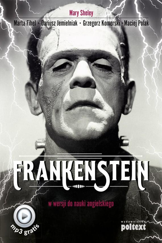 okładka Frankensteinebook | EPUB, MOBI | Mary Shelley, Dariusz Jemielniak, Marta Fihel, Grzegorz Komerski, Maciej Polak