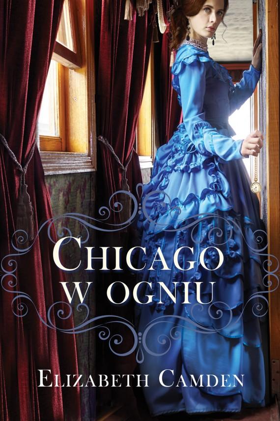 okładka Chicago w ogniuebook | EPUB, MOBI | Elizabeth Camden