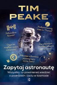 okładka Zapytaj astronautę. Ebook | papier | Tim Peake