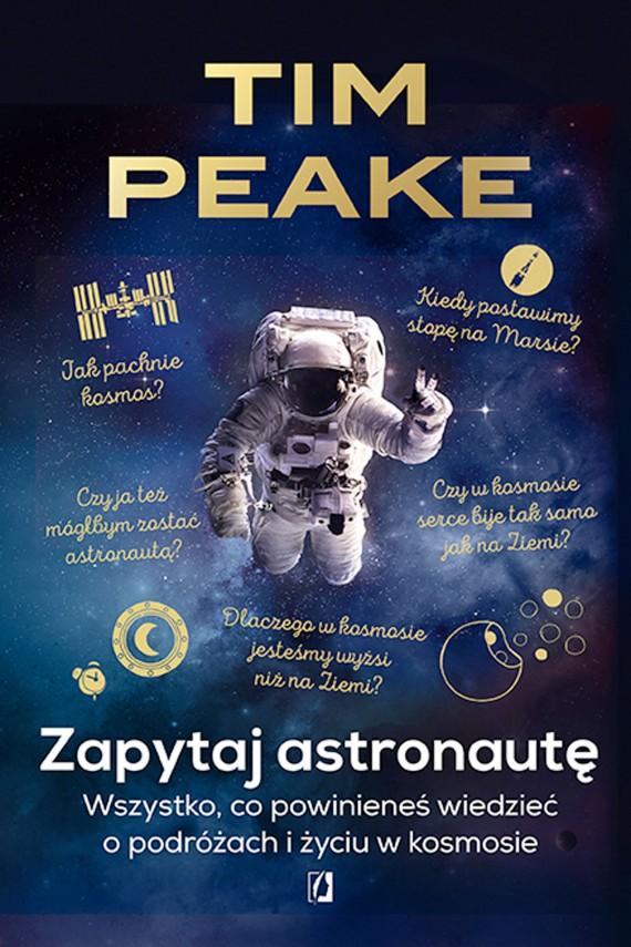 okładka Zapytaj astronautę. Ebook | EPUB, MOBI | Tim Peake