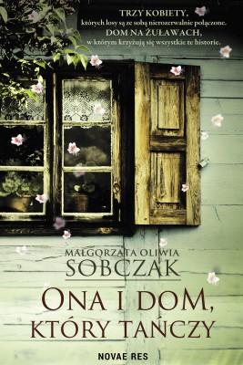 okładka Ona i dom, który tańczy, Ebook   Małgorzata Oliwia  Sobczak