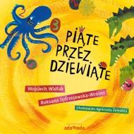 okładka Piąte przez dziewiąte, Ebook   Wojciech Widłak, Roksana Jędrzejewska-Wróbel, Agnieszka Żelewska