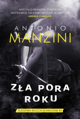 okładka Zła pora roku, Ebook | Antonio Manzini