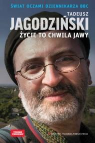 okładka Życie to chwila jawy, Ebook | Janusz Poniewierski, Tadeusz Jagodziński