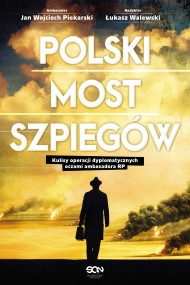 okładka Polski most szpiegów., Ebook | Łukasz Walewski