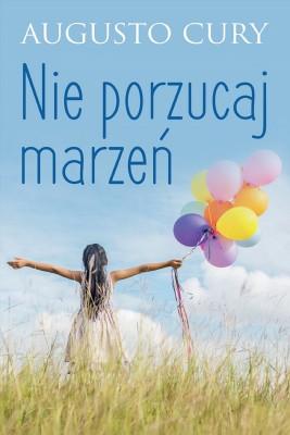 okładka Nie porzucaj marzeń, Ebook | Augusto Cury