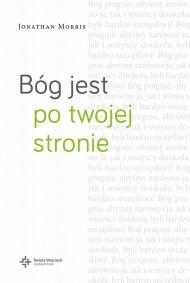 okładka Bóg jest po twojej stronie, Ebook | Anna Wawrzyniak-Kędziorek, Jonathan Morris