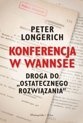 okładka Konferencja w Wannsee. Droga do ostatecznego rozwiązania, Ebook   Peter Longerich